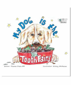My Dog is the Tooth Fairy Childrens Book